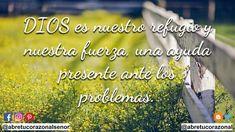 Dios es nuestro refugio. #Dios #AbreTuCorazónAlSeñor #Fe