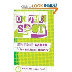 On the Spot: No-Prep Games for Children's Ministry