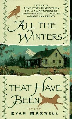 All the Winters That Have Been by Evan Maxwell, http://www.amazon.com/dp/0061009032/ref=cm_sw_r_pi_dp_vrLPqb1XB0FVX