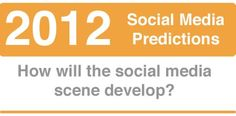 Social Media Predictions for 2012 from the Reach Further Team - how many will come true?