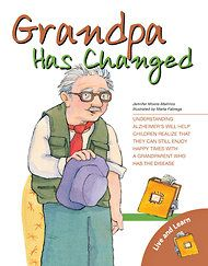 Books to Teach Children About Alzheimer's - NYTimes.com......Grandpa Has Changed