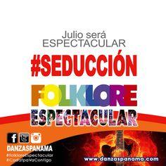 Este mes de julio nuestro folklore será #Espectacular porque #CodafpaVaContigo esperen más de nuestras promociones y siganos en nuestras redes sociales www.danzaspanama.com Vive la #seducción