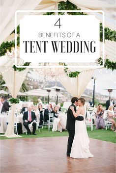 4 Benefits Of A Tent Wedding