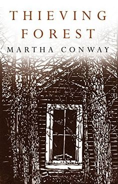 Thieving Forest by Martha Conway, http://www.amazon.com/dp/B00MNSOPOE/ref=cm_sw_r_pi_dp_y31hub0SV0HWZ