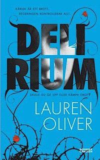 Delirium: Jag var inte rätt målgrupp för den här boken. Passar nog unga vuxna bättre.