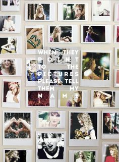 """When they point to the pictures, please tell them my name."" -Long Live, T. Taylor Lyrics, Taylor Swift Quotes, Song Lyrics, Long Live Taylor Swift, Taylor Alison Swift, Lyrics To Live By, Swift 3, Everything Has Change, My Idol"