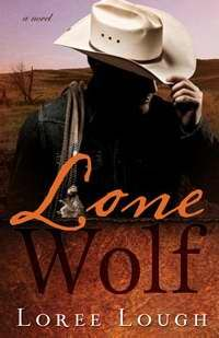 LONE WOLF, Loree Lough. Get it here through Faith in Store, Whitaker House's trusted partnered distributor.