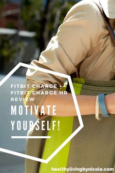 Have You Heard? FitBit Is Your Best Bet To Grow 👉 http://healthylivingbynicole.com/fitness/fitbit-charge-fitbit-charge-hr-review-motivate-yourself/