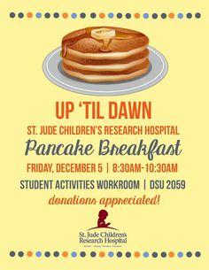 Up 'til Dawn Pancake Breakfast promotional flyer   #stjudeschildrenhospital #UpTilDawn #itsforthekids #WKU #WesternKentuckyUnivetsity http://utd.stjude.org/laurensirls