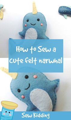 how to sew a cute narwhal