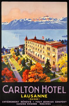 Carlton Hôtel, Lausanne (by Muller Johannes Emil / 1927) Rare Swiss Hotel poster by J.E. Müller for the Carlton Hotel in Lausanne, beautifully printed in stone-lithography in 1927. The Lake of Geneva and the French Alps are in the back.
