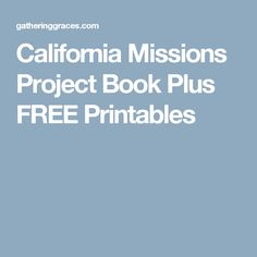 California Missions Project Book Plus FREE Printables California Missions, California History, Mission Projects, Catholic Kids, Textbook, Free Printables, Knowledge, Books, Libros