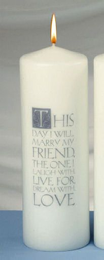 """Our """"This Day"""" Unity Candle features a simple yet romantic message!  This unity pillar candle is available in white or ivory and features a loving message:""""This day I will marry my friend, the one I laugh with, live for, dream with, love.""""Tapers not included."""