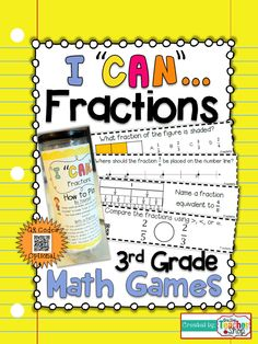 "#Fractions This ""I CAN"" Math game covers all standards for FRACTIONS in 3rd grade. Perfect for Guided Math & Test Prep! {Common Core} With QR codes! $"