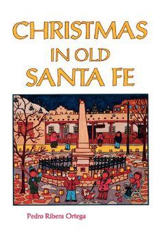 Christmas in Old Santa Fe by Pedro Ribera Ortega