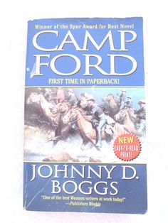Camp Ford by Johnny D. Boggs 1970 (Paperback)