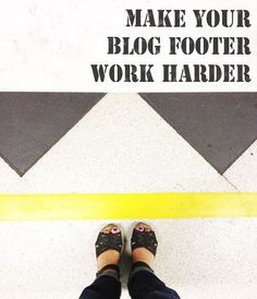 Don't let footer space become dead space. | 19 Ridiculously Useful Tips Every Blogger Should Know