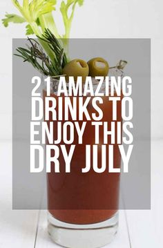 21 Amazingly Easy Non-Alcoholic Drinks To Get You Through Dry July. Just what this pregnant lady needed!