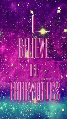Believe in fairytales galaxy wallpaper I created for the app CocoPPa!