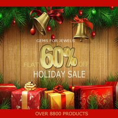 Gemsforjewels wishes all Happy Holidays!! What better way to celebrate the season - Flat 60% off on all items!! Happy Shopping. Browse through the new additions on the store and avail this festive discount. Adding specials every hour. We love you!!