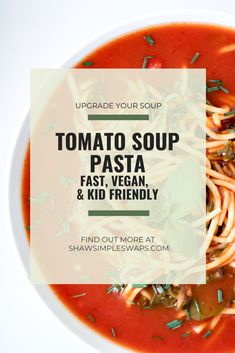 Tomato Soup Pasta with Kale is a simple, vegan dish that the entire family can enjoy. Make It from scratch or simple swap some time with using a canned soup Healthy Italian Recipes, Tomato Soup, Vegan Dishes, Kitchen Recipes, Nutritious Meals, Lunches And Dinners, Food Preparation, Main Meals, High Protein