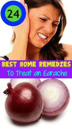 24 Best Home Remedies to Treat an Earache