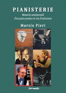 download PIANISTERIE. MEMORIE SENTIMENTALI D'UN PATTO POETICO IN VIA D'ESTINZIONE gratis pdf epub mobi