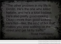 Vampire Academy Quotes | Rose Hathaway