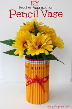 teacher gifts Easy and Inexpensive DIY Teacher Appreciation Gift Pencil Vase Easy Gifts, Homemade Gifts, Unique Gifts, Simple Gifts, Homemade Teacher Gifts, 5 Gifts, Cheap Gifts, Pencil Vase, School Gifts