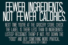 Avoid foods with ingredients you can't pronounce or don't know what it is - its 100% of the time bad for you