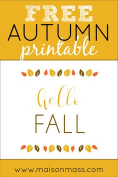 Get this great free fall printable at Maison Mass! Printable Art, Printables, Diy Projects To Try, Design Projects, Diy Design, Diy Home Decor, Diy Pins, Hello Autumn, Types Of Houses