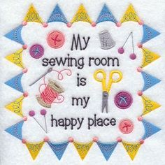 Grand Sewing Embroidery Designs At Home Ideas. Beauteous Finished Sewing Embroidery Designs At Home Ideas. My Sewing Room, Sewing Art, Sewing Rooms, Sewing Crafts, Sewing Projects, Sewing Spaces, Sewing Humor, Quilting Quotes, Sewing Quotes