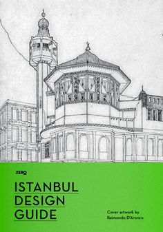 Design your own Istanbul - Zero Istanbul Design Guide 2012