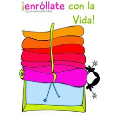 "www.muxotepotolobat.com/lámina ""Enróllate con la vida"" - Muxote Potolo Bat"