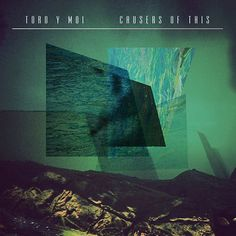 Toro Y Moi - Causers Of This on LP + Download Card