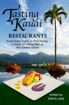 Kauai Restaurants - Activity Kauai - Your Source For All Things Kauai