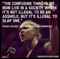 Ronda Rousey is my idol. Great Quotes, Quotes To Live By, Me Quotes, Funny Quotes, Inspirational Quotes, Shirt Quotes, Famous Quotes, Wisdom Quotes, Motivational Quotes