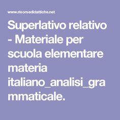 Superlativo relativo - Materiale per scuola elementare materia italiano_analisi_grammaticale.