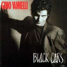 "HAVE -- (Cassette) Gino Vannelli  ""Black Cars"""