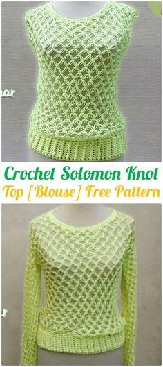 Crochet Solomon Knot Blouse Top Free Pattern - #Crochet Women Pullover Sweater Top Free Patterns