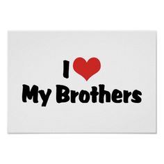 17 I Love My Brother Quotes – True Simple Famous Quotes – The Shinning Humor Love My Brother Quotes, Nephew Quotes, Sister Quotes Funny, Brother And Sister Love, Gifts For Brother, Funny Sister, Brother Brother, Daughter Quotes, Father Daughter