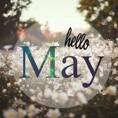 Hello May Quotes   hello may //goodbye april