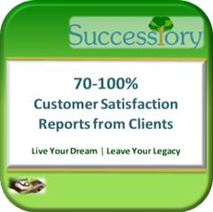 Successiory-Results-03 | Reports of 70-100% customer satisfaction from clients.