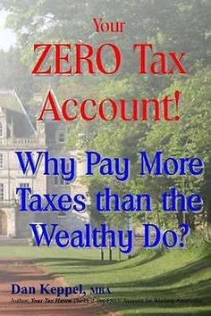 New your zero tax #account!: why pay more taxes... book #(paperback / #softback),  View more on the LINK: http://www.zeppy.io/product/gb/2/381499638379/