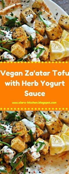 Vegan Za'atar Tofu with Herb Yogurt Sauce Easy Delicious Recipes, Gourmet Recipes, Vegan Recipes, Yummy Food, Vegan Food, Tofu, Zatar Recipes, Meal Prep Services, Yogurt Sauce