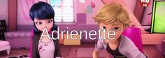 ♡♡♡ Adrienette ♡ ♡ ♡  | Tumblr