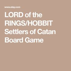 LORD of the RINGS/HOBBIT Settlers of Catan Board Game