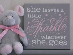 She Leaves A Little Sparkle Wherever She Goes  by NelsonsGifts