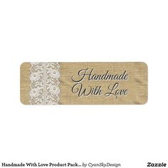 Handmade With Love Product Packaging Stickers / Return Address Label #handmade #handmadewithlove #etsy #crafter #craft #marketing #packaging #tags #labels #sticker #smallbusiness #burlap #lace