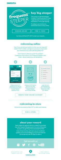 davidsTea reminds customers when they're eligible to redeem rewards, with clear instructions on how to do so.